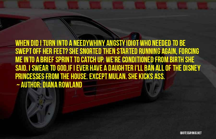 Diana Rowland Quotes 730529