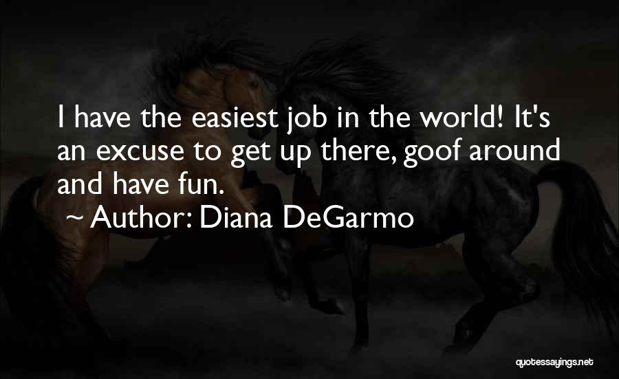Diana's Quotes By Diana DeGarmo