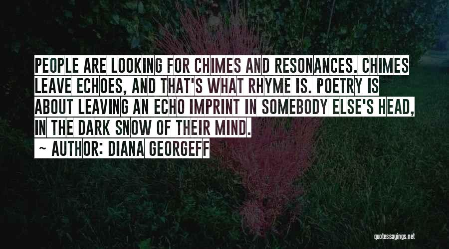 Diana's Quotes By Diana Georgeff