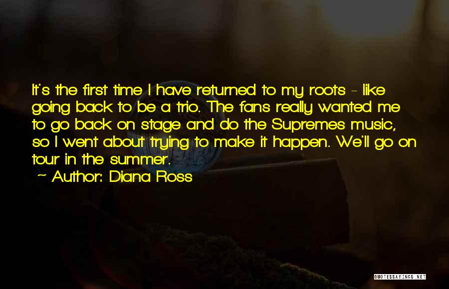 Diana's Quotes By Diana Ross