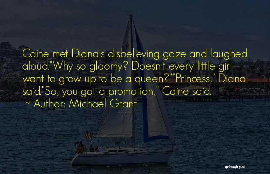 Diana's Quotes By Michael Grant