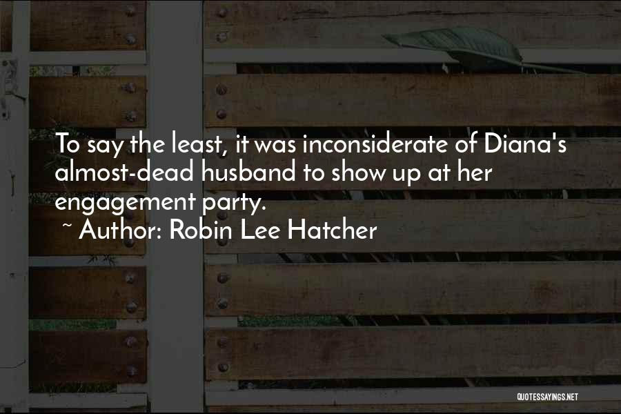 Diana's Quotes By Robin Lee Hatcher