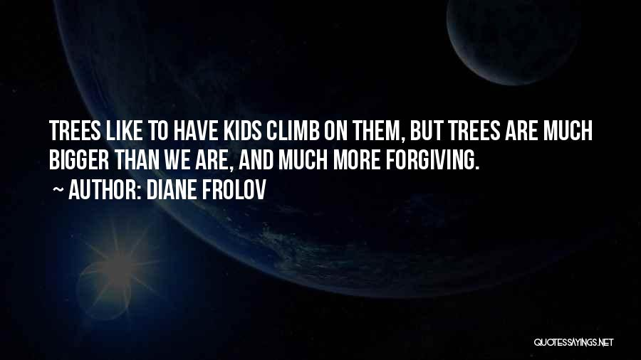 Diane Frolov Quotes 452044