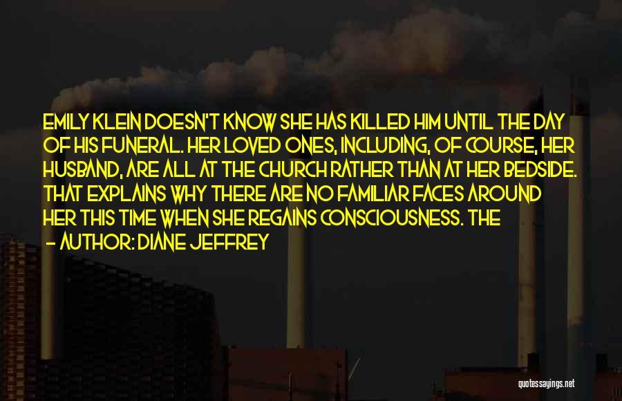 Diane Jeffrey Quotes 1669266