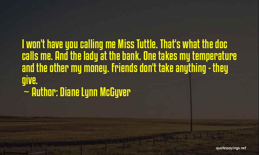 Diane Lynn McGyver Quotes 1831313