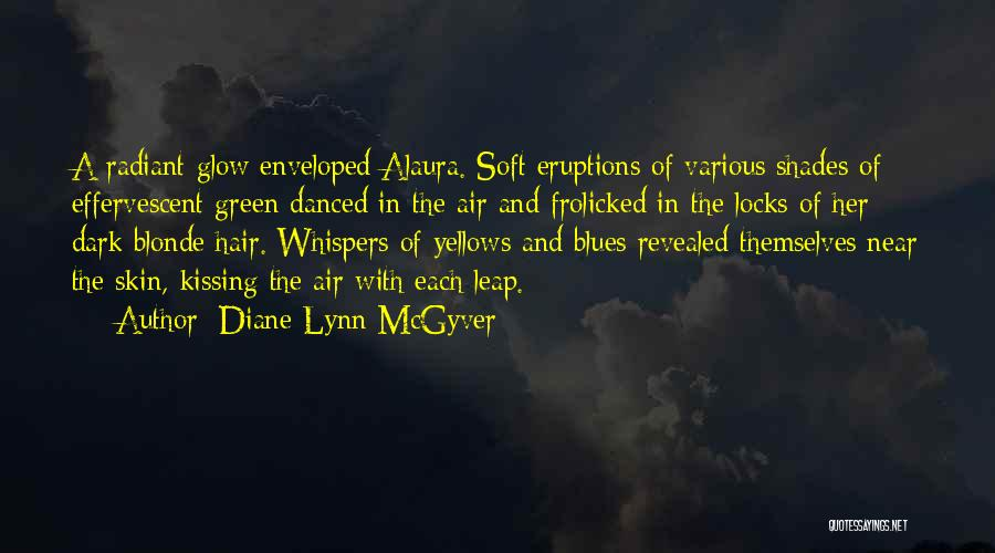 Diane Lynn McGyver Quotes 556953