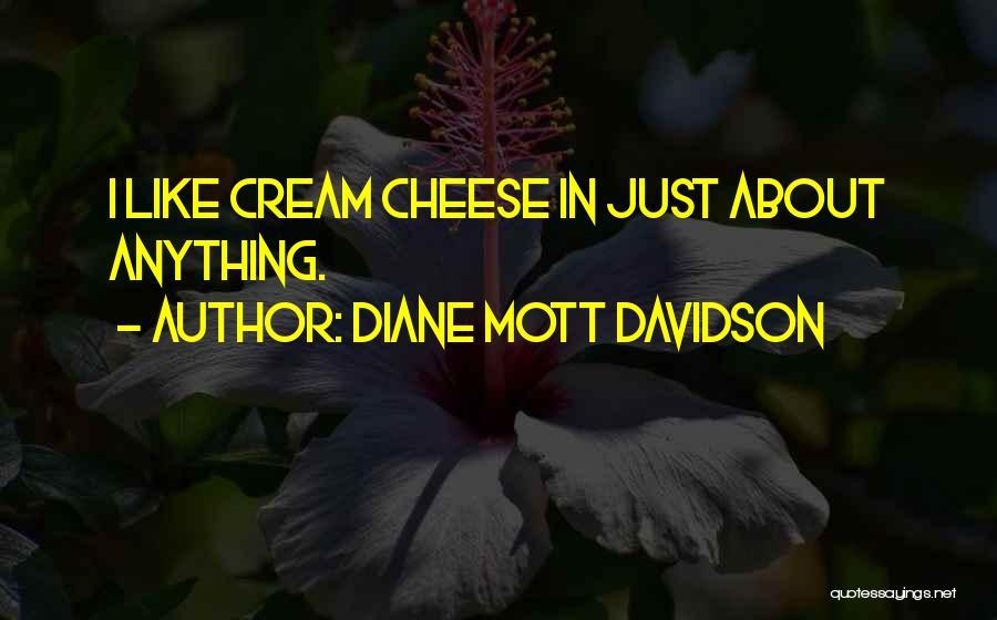 Diane Mott Davidson Quotes 1023346