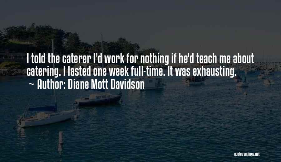 Diane Mott Davidson Quotes 1232329