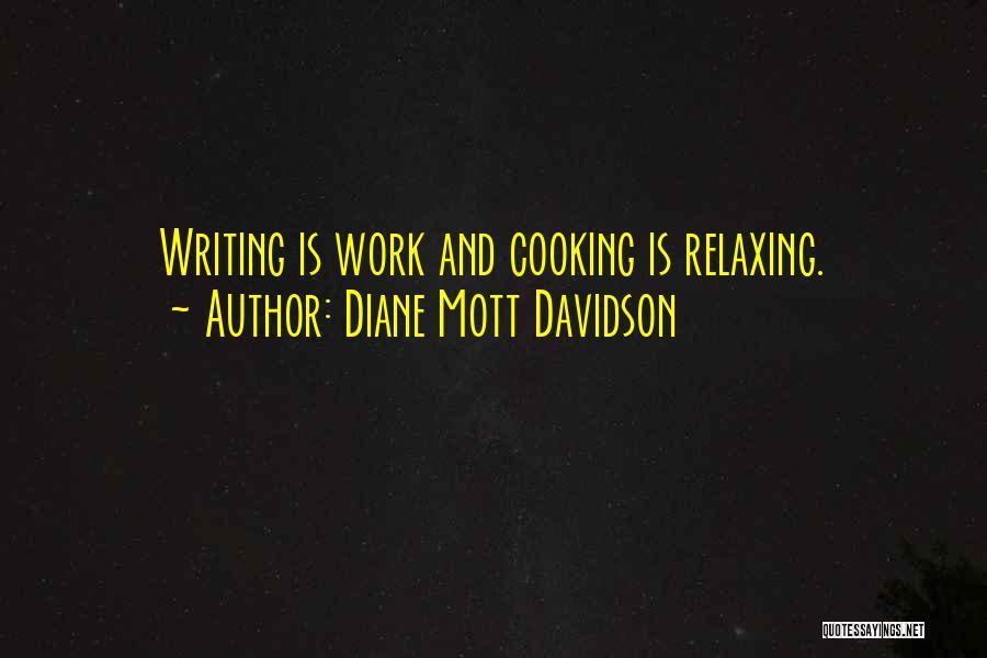 Diane Mott Davidson Quotes 519524