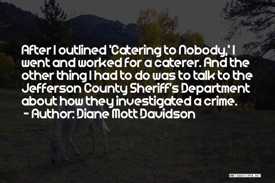 Diane Mott Davidson Quotes 830355