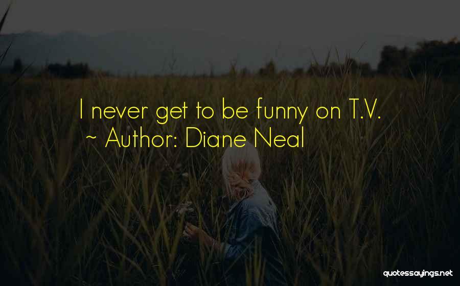 Diane Neal Quotes 990179