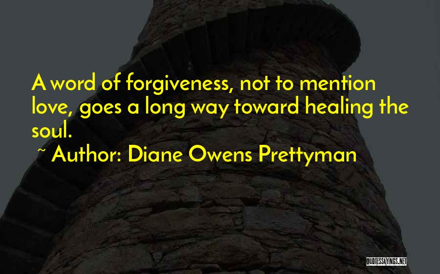 Diane Owens Prettyman Quotes 1082445