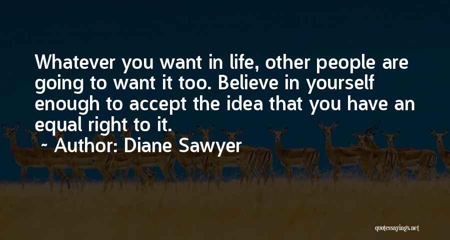 Diane Sawyer Quotes 115501
