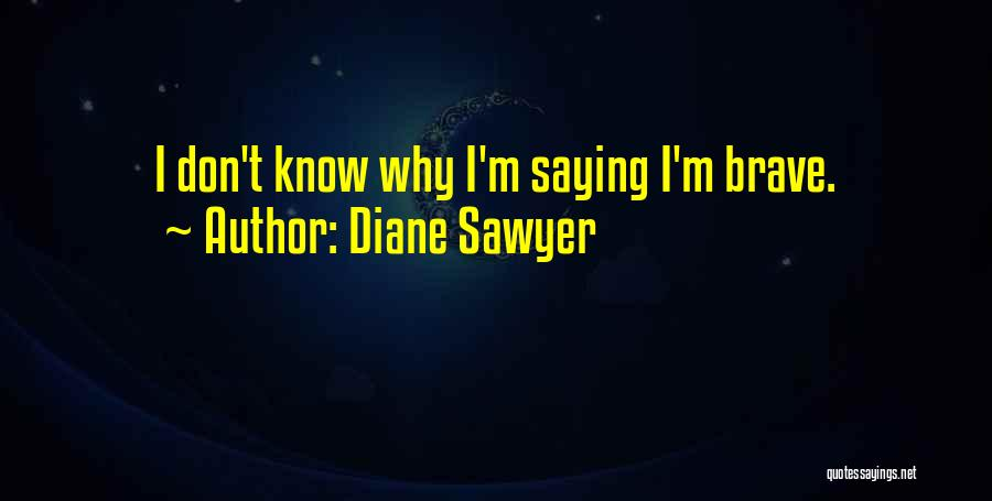 Diane Sawyer Quotes 1380316
