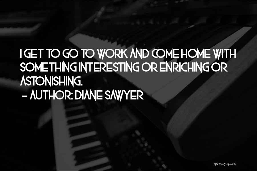 Diane Sawyer Quotes 1551341