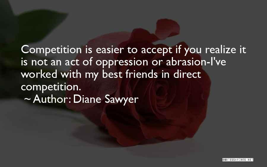 Diane Sawyer Quotes 1582683