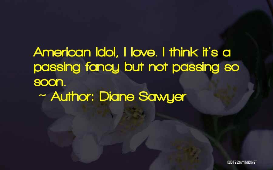Diane Sawyer Quotes 1717656
