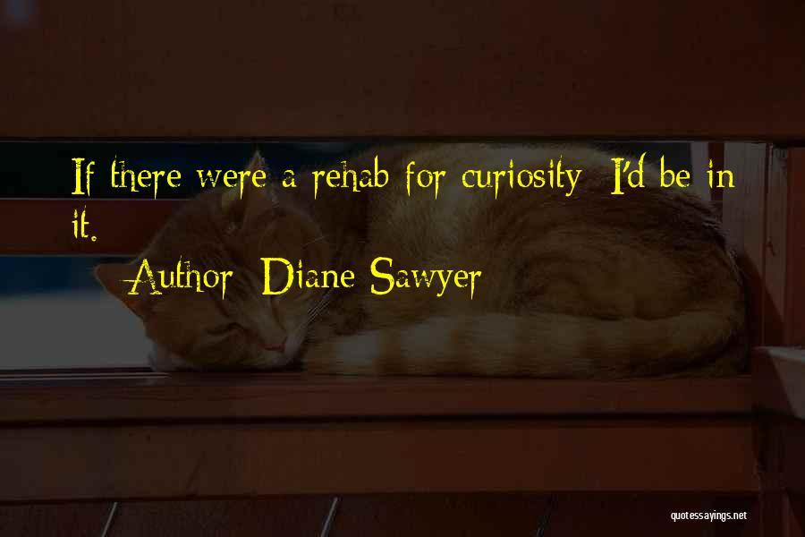 Diane Sawyer Quotes 1843958