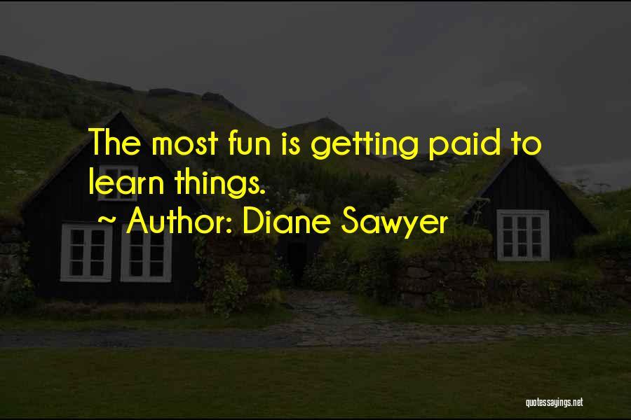 Diane Sawyer Quotes 2123220