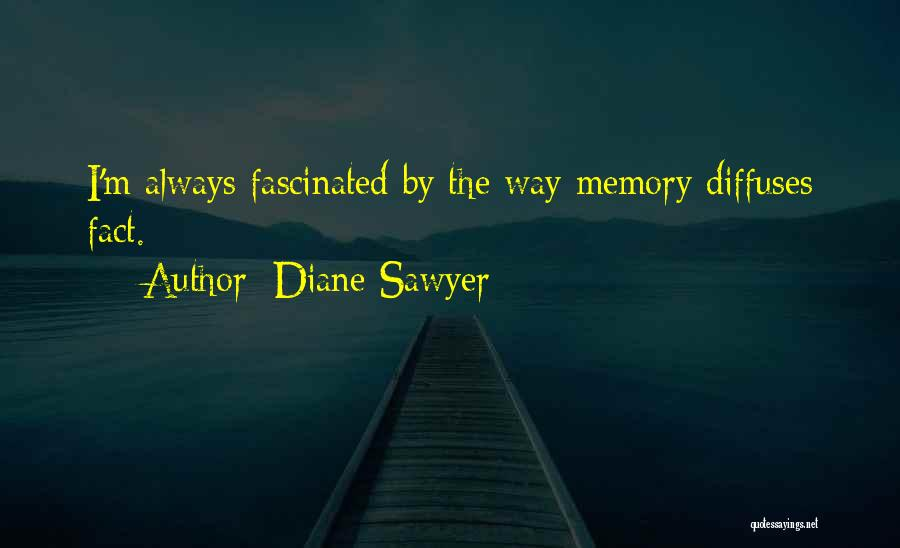Diane Sawyer Quotes 214690