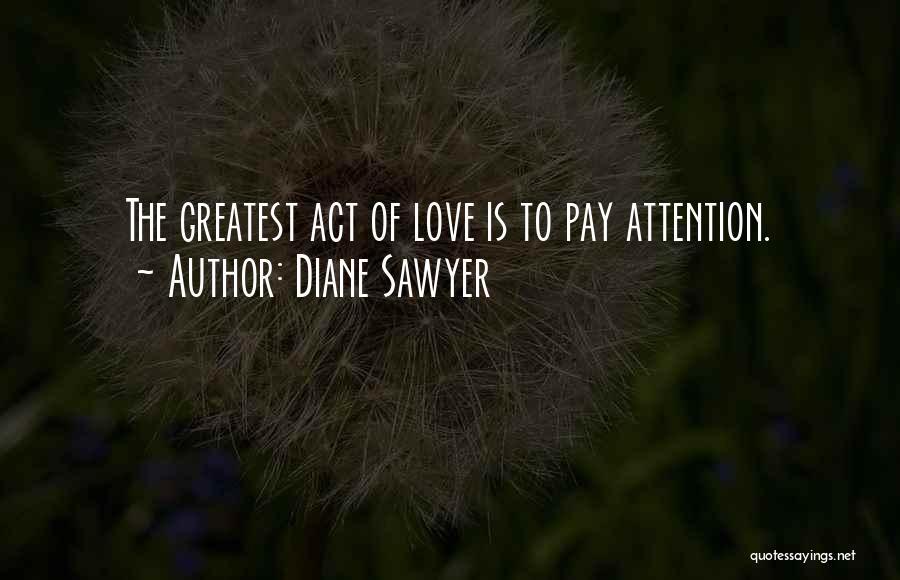 Diane Sawyer Quotes 335161