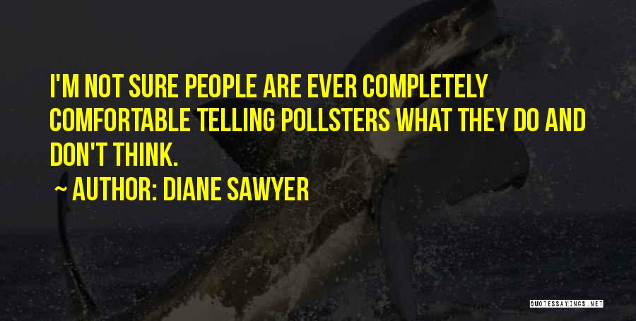 Diane Sawyer Quotes 415990