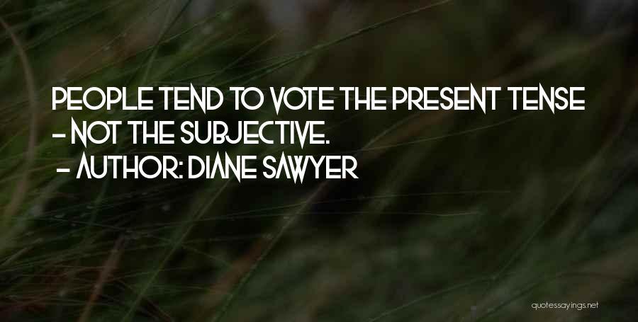 Diane Sawyer Quotes 483349