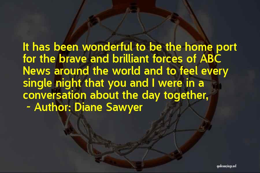 Diane Sawyer Quotes 696082