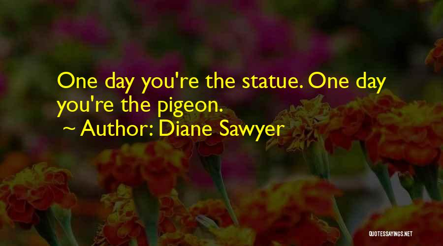 Diane Sawyer Quotes 902888