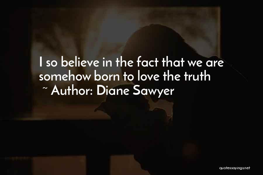 Diane Sawyer Quotes 950723