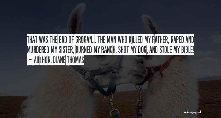 Diane Thomas Quotes 824276