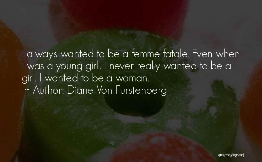 Diane Von Furstenberg Quotes 141095