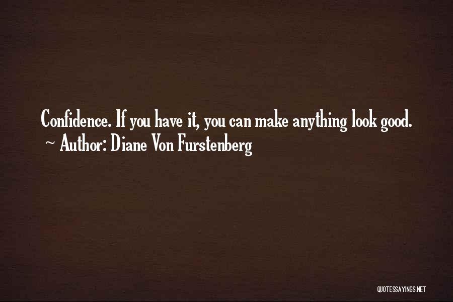 Diane Von Furstenberg Quotes 1878859