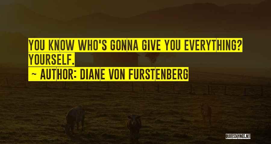 Diane Von Furstenberg Quotes 1888084