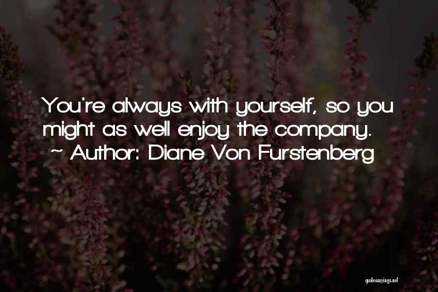 Diane Von Furstenberg Quotes 592571