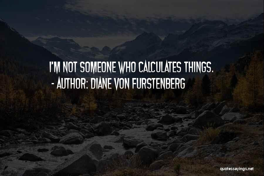 Diane Von Furstenberg Quotes 761479