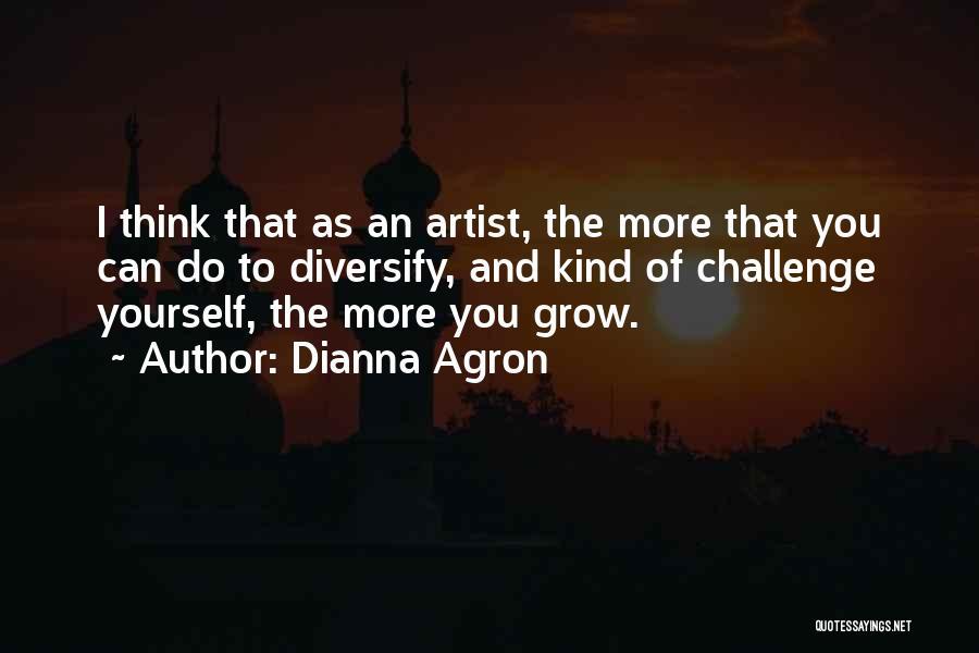Dianna Agron Quotes 1048880