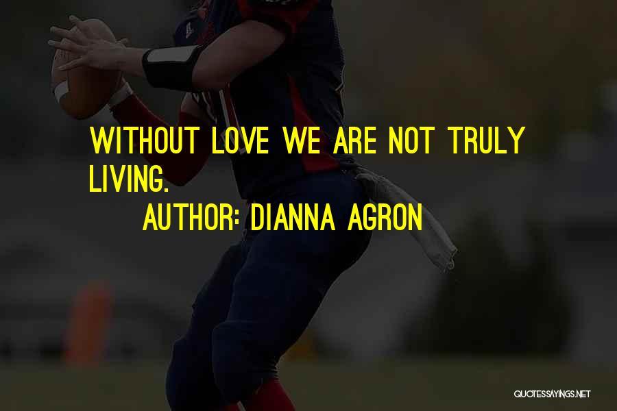 Dianna Agron Quotes 1374657