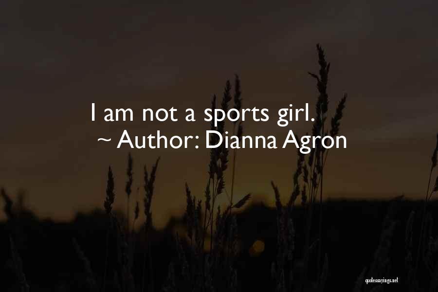 Dianna Agron Quotes 1495150