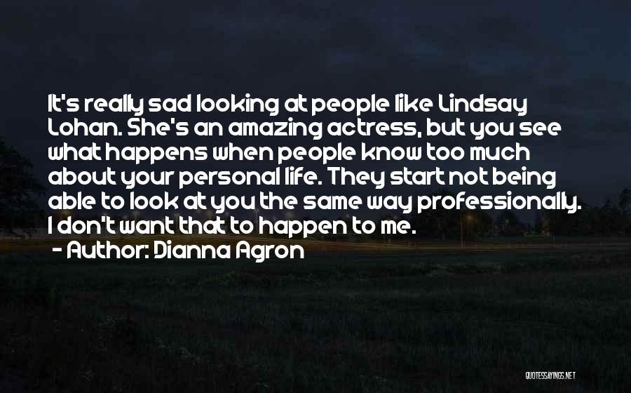 Dianna Agron Quotes 1590866