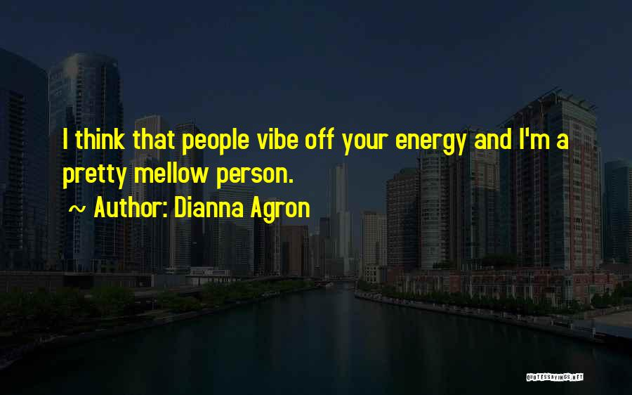 Dianna Agron Quotes 1678153