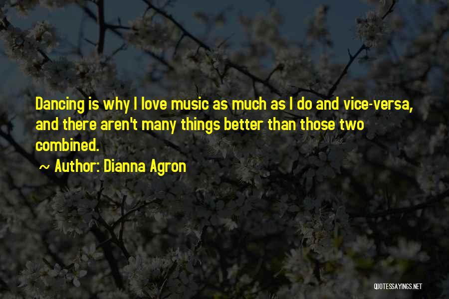 Dianna Agron Quotes 168999