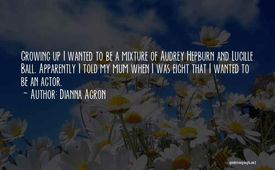 Dianna Agron Quotes 633494