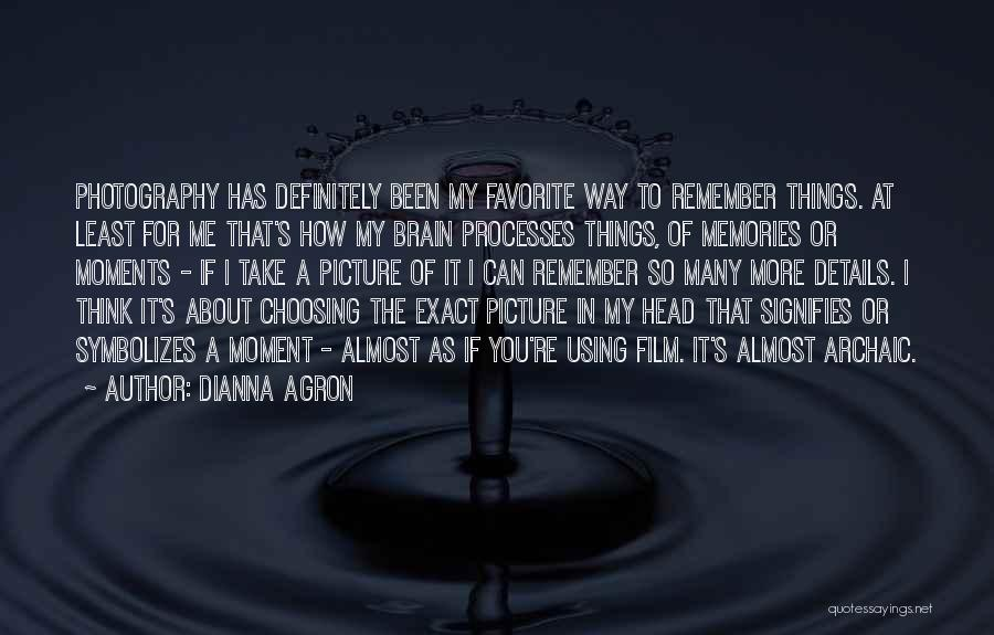 Dianna Agron Quotes 806274