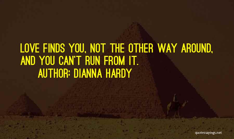 Dianna Hardy Quotes 1195563