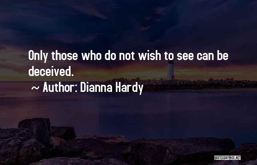 Dianna Hardy Quotes 1262646