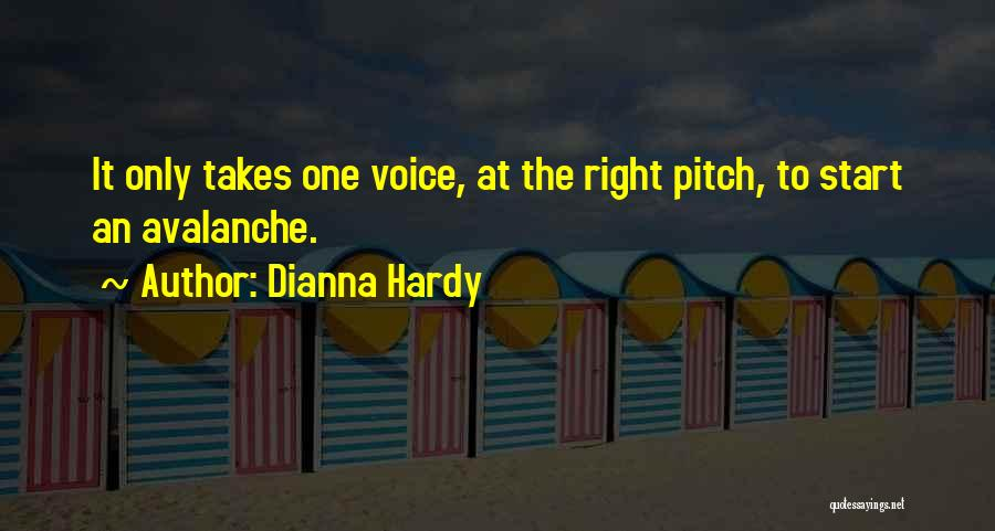 Dianna Hardy Quotes 1289803