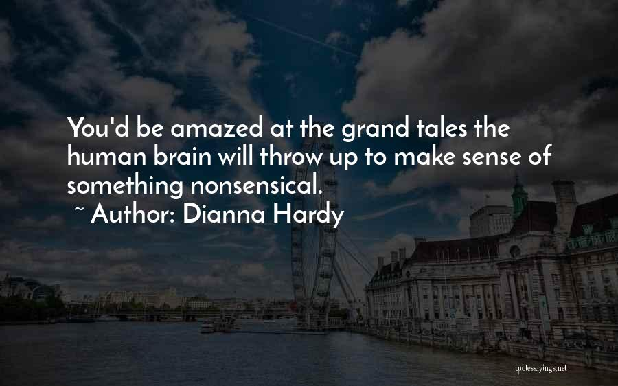 Dianna Hardy Quotes 1324794