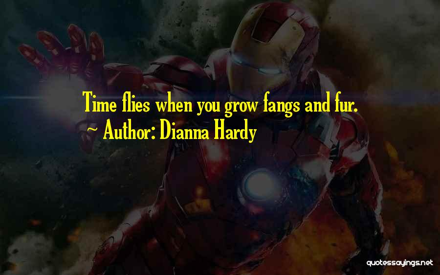 Dianna Hardy Quotes 1677335