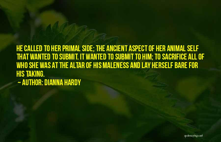 Dianna Hardy Quotes 1686443